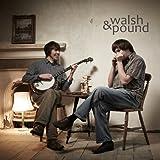 Songtexte von Walsh & Pound - Walsh & Pound