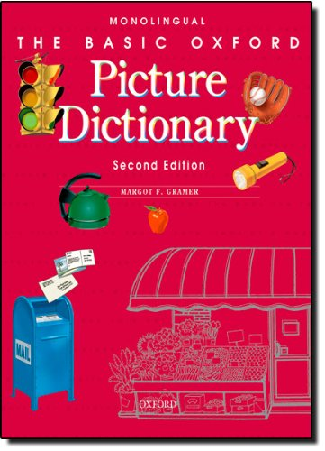 The Basic Oxford Picture Dictionary, Second Edition:: Monolingual English (Basic Oxford Picture Dictionary Program)