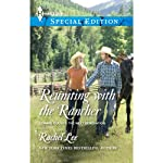 Reuniting with the Rancher | Rachel Lee