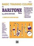 John Kinyon's Basic Training Course, Bk 2: Baritone B.C. (John Kinyon's Band Course) (0739030388) by Kinyon, John
