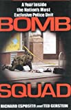 Bomb Squad: A Year Inside the Nation