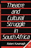 img - for Theatre and Cultural Struggle in South Africa (African Culture Collection) book / textbook / text book