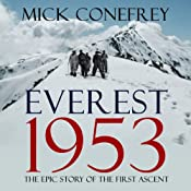 Everest 1953: The Epic Story of the First Ascent | [Mick Conefrey]