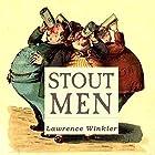 Stout Men Hörbuch von Lawrence Winkler Gesprochen von: Lawrence Winkler