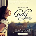 The New Lady in Waiting: Becoming God's Best While Waiting for Mr. Right | Jackie Kendall,Debby Jones