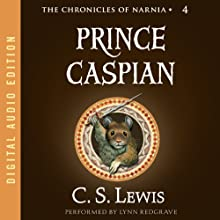 Prince Caspian: The Chronicles of Narnia (       UNABRIDGED) by C.S. Lewis Narrated by Lynn Redgrave