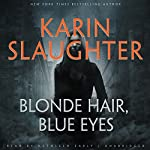 Blonde Hair, Blue Eyes | Karin Slaughter