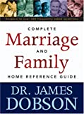 The Complete Marriage And Family Home Reference Gu