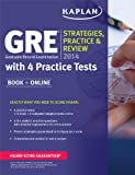 img - for Kaplan GRE  2014 Strategies, Practice, and Review with 4 Practice Tests: Book + Online (Kaplan Gre Exam) book / textbook / text book