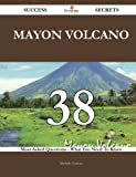 Mayon Volcano 38 Success Secrets: 38 Most Asked Questions On Mayon Volcano - What You Need To Know