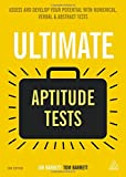 img - for Ultimate Aptitude Tests: Assess and Develop Your Potential with Numerical, Verbal and Abstract Tests (Ultimate Series) book / textbook / text book