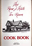 img - for The Rose and Thistle Tea Room Cook Book: Recipes by Mary Leach book / textbook / text book