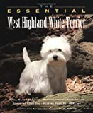 The Essential West Highland White Terrier (Howell Book House's Essential)