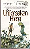 The Unforsaken Hiero (0345302281) by Sterling E. Lanier
