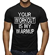 Your Workout Is My Warmup Funny Gym T-Shirt Black XS-3XL