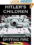 Hitler's Children - Spitting Fire (Ey...