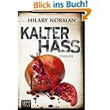Kalter Hass: Psychothriller
