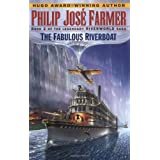 Fabulous Riverboat (Riverworld Saga)by Philip Jose Farmer