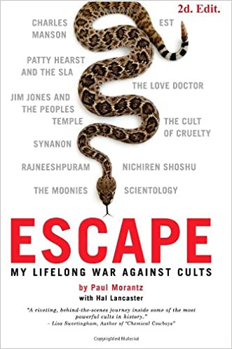 Escape: My Life Long War Against Cults written by Paul Morantz