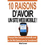 10 Raisons D'AVOIR un site Web Mobile!par Mikael Cormont