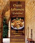 Classic Lebanese Cuisine: 170 Fresh a...