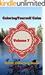 Coloring Yourself Calm, Volume 7: Adu...