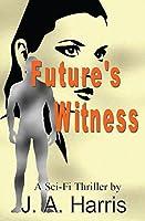 Future's Witness