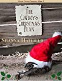The Cowboys Christmas Plan (Grass Valley Cowboys Book 1)
