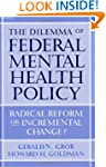 The Dilemma of Federal Mental Health...