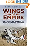 Wings of Empire: The Forgotten Wars o...