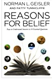 Reasons for Belief: Easy-to-Understand Answers to 10 Essential Questions (0764210572) by Geisler, Norman L.