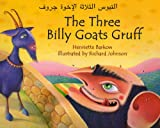 Three Billy Goats Gruff Arabic (Arabic and English Edition)