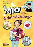 Mia, Band 5: Mia und der Gro�stadtdschungel