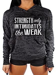 She Squats Clothing Strength Only Intimidates The Weak Women's Gym Burnout Hoodie