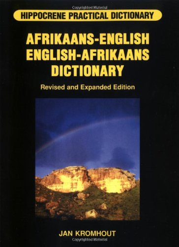 Hippocrene Practical Dictionary: Afrikaans-English / English-Afrikaans Dictionary (English and Afrikaans Edition)