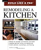 Remodeling a Kitchen - Build Like a Pro Series - 1561584827
