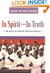 In Spirit and in Truth: The Music of...