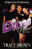 Dime Piece (Triple Crown Publications Presents)