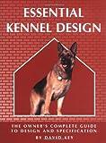 Essential Kennel Design (Essential...Design)