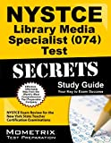NYSTCE Library Media Specialist (074) Test Secrets
