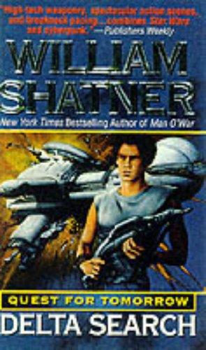 Delta Search Quest for Tomorrow, WILLIAM SHATNER