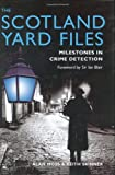 The Scotland Yard Files: MilestONEs in Crime Detection