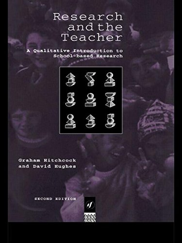 Research and the Teacher: Qualitative Introduction to School-based Research
