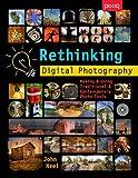 Rethinking Digital Photography: Making & Using Traditional & Contemporary Photo Tools