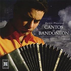 Cantos De Bandoneon