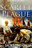 Image of The Scarlet Plague (Classic Illustrated Edition)