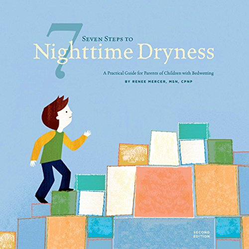 seven-steps-to-nighttime-dryness-a-practical-guide-for-parents-of-children-with-bedwetting-second-ed