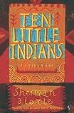 Ten Little Indians: Stories (009946456X) by Alexie, Sherman
