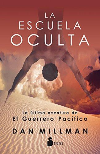 La escuela oculta (Spanish Edition) [Dan Millman] (Tapa Blanda)