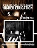 img - for Sexual Violence at Institutions of Higher Education book / textbook / text book